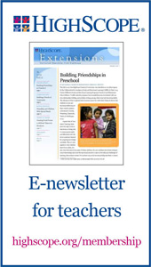 HighScope E-Newsletter for teachers